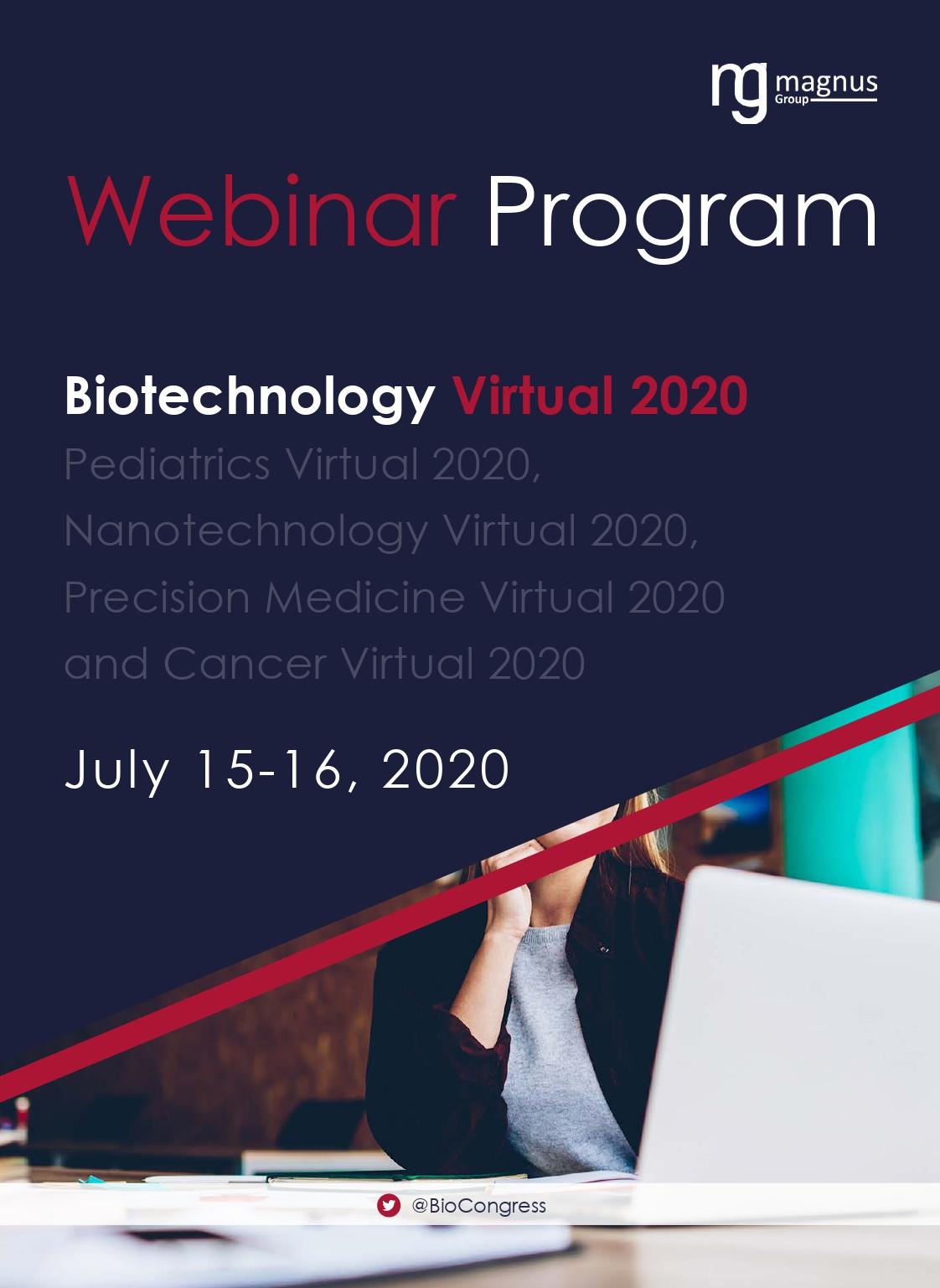 1st Edition of International Webinar on Biotechnology and Bioenginering | Online Event Program